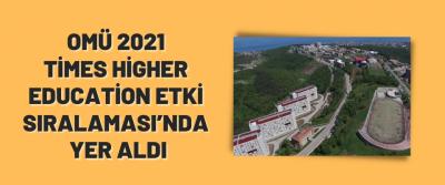 OMÜ 2021 Times Higher Education Etki Sıralaması'nda Yer Aldı