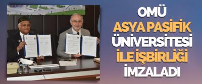 Omü Asya Pasifik Üniversitesi İle İşbirliği İmzaladı