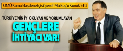 OMÜ Kamu Başdenetçisi Şeref Malkoç'u Konuk Etti