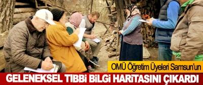 OMÜ Öğretim Üyeleri Samsun'un Geleneksel Tıbbi Bilgi Haritasını Çıkardı