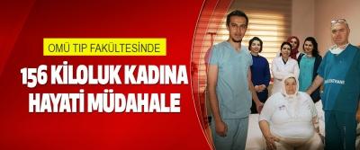 Omü Tıp Fakültesinde 156 Kiloluk Kadına Hayati Müdahale