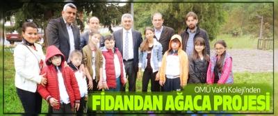 OMÜ Vakfı Koleji'nden Fidandan Ağaca Projesi