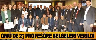 OMÜ'de 27 Profesöre Belgeleri Verildi