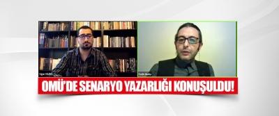 Omü'de Senaryo Yazarlığı Konuşuldu!