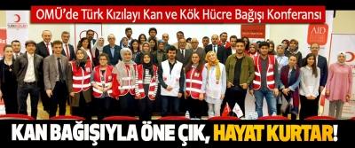OMÜ'de Türk Kızılayı Kan ve Kök Hücre Bağışı Konferansı