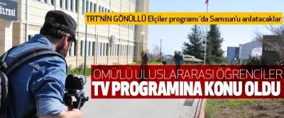 Omü'lü Uluslararası Öğrenciler Tv Programına Konu Oldu