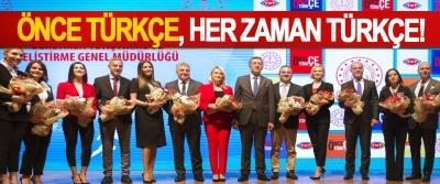 Önce Türkçe, her zaman Türkçe!