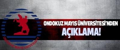 Ondokuz Mayıs Üniversitesi'nden Açıklama!