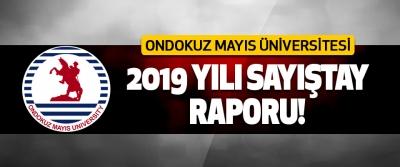 Ondokuz Mayıs Üniversitesi 2019 Yılı Sayıştay Raporu!