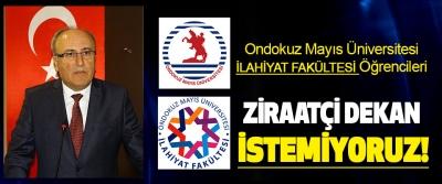 Ondokuz Mayıs Üniversitesi İlahiyat Fakültesi Öğrencileri Ziraatçi Dekan İstemiyor!