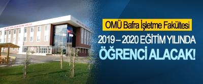 Ondokuz Mayıs Üniversitesi Bafra İşletme Fakültesi 2019 – 2020 Eğitim Yılında Öğrenci Alacak!
