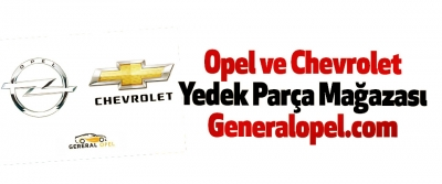 Opel ve Chevrolet Yedek Parça Mağazası Generalopel.com