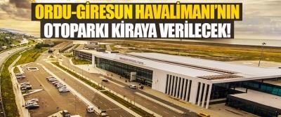 Ordu-Giresun Havalimanı'nın Otoparkı Kiraya Verilecek!
