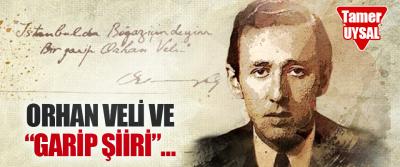 """Orhan Veli ve """"Garip Şiiri""""…"""