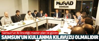 Osman Genç, Samsun'un iki önceliği; master plan ve güven