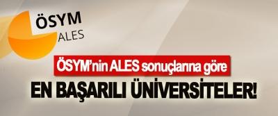 ÖSYM'nin ALES sonuçlarına göre En Başarılı Üniversiteler!