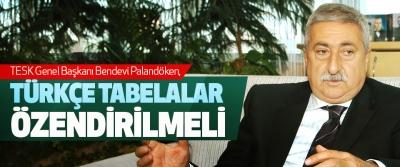 Palandöken, Türkçe Tabelalar Özendirilmeli