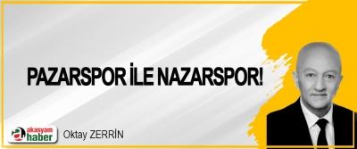 Pazarspor ile Nazarspor!