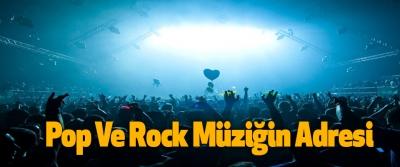 Pop Ve Rock Müziğin Adresi