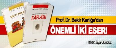 Prof. Dr. Bekir Karlığa'dan Önemli İki Eser!