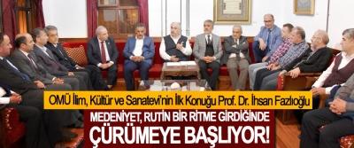 Prof. Dr. İhsan Fazlıoğlu: Medeniyet, rutin bir ritme girdiğinde çürümeye başlıyor!