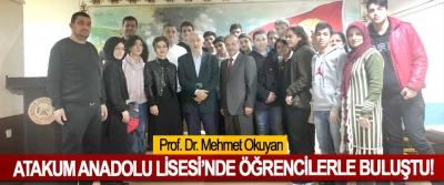 Prof. Dr. Mehmet Okuyan Atakum Anadolu Lisesi'nde öğrencilerle buluştu!