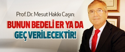 Prof. Dr. Mesut Hakkı Caşın: Danışmanları Putin'i sattı