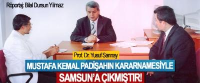 Prof. Dr. Yusuf Sarınay: Mustafa Kemal padişahın kararnamesiyle Samsun'a çıkmıştır!
