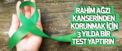 Rahim Ağzı Kanserinden Korunmak İçin 3 Yılda Bir Test Yaptırın