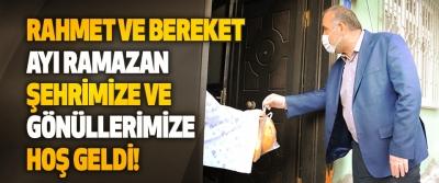 Rahmet Ve Bereket Ayı Ramazan Şehrimize Ve Gönüllerimize Hoş Geldi!