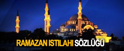 Ramazan Istılahı Sözlüğü