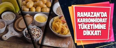 Ramazan'da Karbonhidrat Tüketimine Dikkat