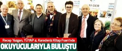 Recep Yazgan TÜYAP 4. Karadeniz Kitap Fuarı'nda Okuyucularıyla Buluştu
