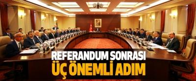 Referandum Sonrası Üç Önemli Adım