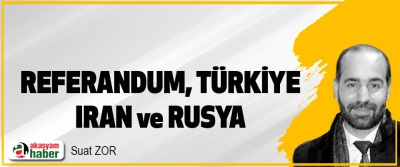 Referandum, Türkiye, Iran Ve Rusya