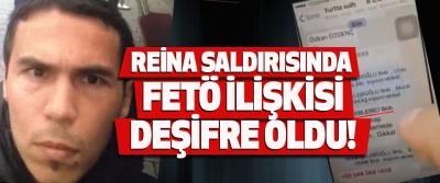 Reina saldırısında fetö ilişkisi deşifre oldu!