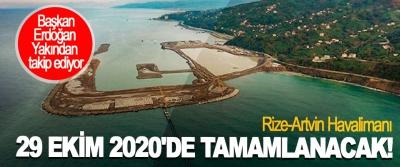 Rize-Artvin Havalimanı 29 Ekim 2020'de Tamamlanacak!