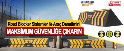 Road Blocker Sistemler ile Araç Denetimini Maksimum Güvenliğe Çıkarın