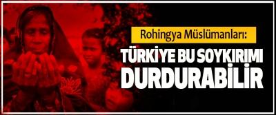 Rohingya Müslümanları: Türkiye Bu Soykırımı Durdurabilir