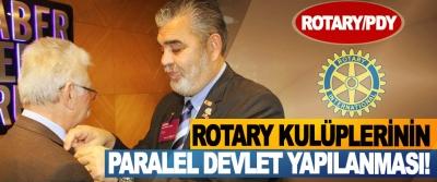 Rotary paralel devlet yapılanması!