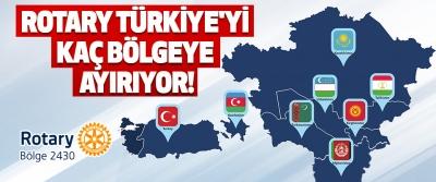 Rotary Türkiye'yi Kaç Bölgeye Ayırıyor!