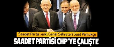 Saadet Partisi eski Genel Sekreteri Suat Pamukçu Saadet Partisi CHP'ye çalıştı!