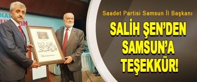 Saadet Partisi Samsun İl Başkanı  Salih Şen'den Samsun'a Teşekkür!