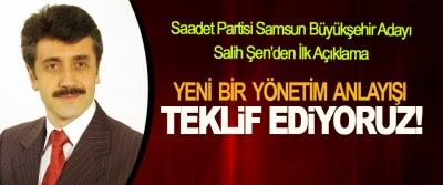 Saadet Partisi Samsun Büyükşehir Adayı Salih Şen'den İlk Açıklama