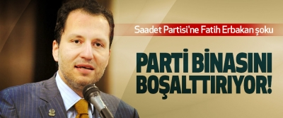 Saadet Partisi'ne Fatih Erbakan şoku