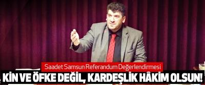 Saadet Samsun Referandum Değerlendirmesi
