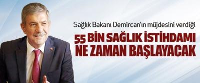 Sağlık Bakanı Demircan'ın müjdesini verdiği 55 Bin Sağlık İstihdamı ne zaman Başlayacak!