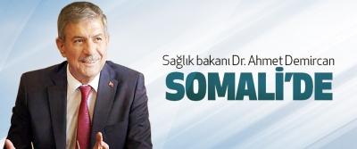 Sağlık bakanı Dr. Ahmet Demircan Somali'de