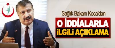 Sağlık Bakanı Koca'dan O İddialarla İlgili Açıklama