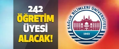 Sağlık Bilimleri Üniversitesi 242 Öğretim Üyesi Alacak!